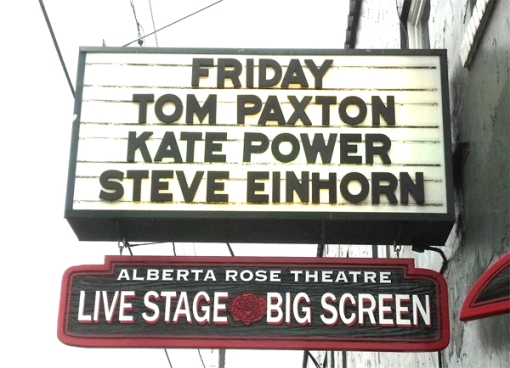 Marquee Tom Paxton Kate Steve
